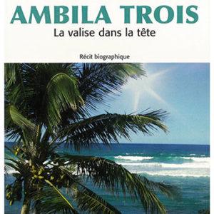 roman ambila trois